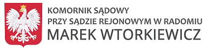 Marek Wtorkiewicz Komornik Sądowy